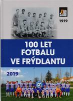 100 let fotbalu ve Frýdlantu