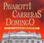 Pavarotti, Carreras, Domingo
