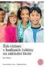 Žák-cizinec v hodinách češtiny na základní škole