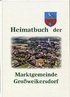Heimatbuch der Marktgemeinde Großweikersdorf