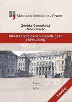 Městská knihovna v zrcadle času (1891-2016)