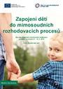 Zapojení dětí do mimosoudních rozhodovacích procesů