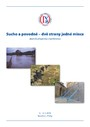 Sucho a povodně - dvě strany jedné mince