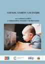 Nápady, náměty a scénáře na setkání rodičů a nejmenších čtenářů v knihovnách